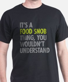food_snob_thing_tshirt